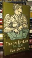 Stevens, Denis THOMAS TOMKINS 1572-1666 1st Edition Thus 1st Printing