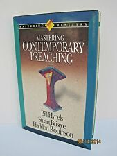 Mastering Contemporary Preaching by Bill Hybels, Haddon W. Robinson