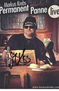 MARKUS KREBS, orig. sign. AK, AUTOGRAMM, PERMANENT PANNE LIVE, RAR