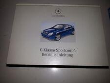Betriebsanleitung Mercedes C Klasse Sportcoupe  CL W203 C 180 * C 230 * 200 C 32
