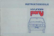 1982 HYUNDAI PONY BETRIEBSANLEITUNG OWNER'S MANUAL INSTRUCTIEBOEK NIEDERLÄNDISCH