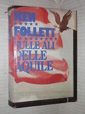 SULLE ALI DELLE AQUILE Ken Follett CDE 1984 romanzo libro narrativa storia di
