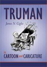 "SIGNED & INSCRIBED Truman in Cartoon and Caricature ""Like New"" condition"