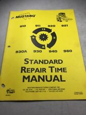 Mustang 910, 911,920, 921, 930A, 930, 940, 960 Loaders Repair Time Manual