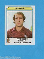 PANINI CALCIATORI 1980/81-Figurina n.298- GRAZIANI - TORINO -Recuperata