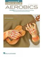 Ukulele Aerobics : For All Levels: From Beginner to Advanced - Includes Downl...