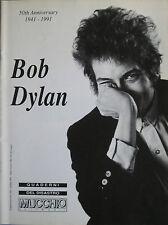 QUADERNI DEL DISASTRO 1991 – BOB DYLAN 50th anniversary 1941 1991