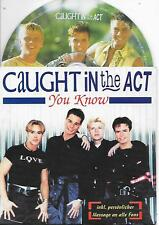 CAUGHT IN THE ACT - You know CD SINGLE 4TR CARDSLEEVE 1996 (ZYX) VERY RARE!!
