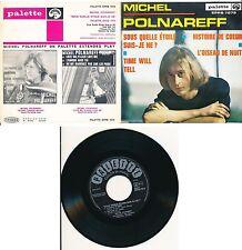 """MICHEL POLNAREFF 45 T. 7"""" EP HOLLANDE TIME WILL TELL RARE POCHETTE OUVRANTE"""