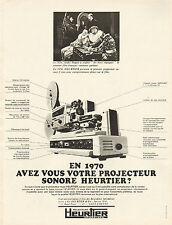 Publicité 1970  HEURTIER  projecteur sonore 8 mm