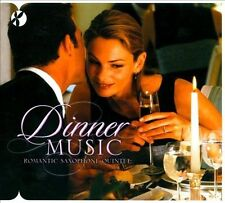 Dinner Music: Romantic Saxophone Quintet by Romantic Saxaphone Quintet (CD, 2007