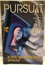 The Pursuit: Success is Hidden in the Journey by Dexter Yager – 2005 FREE S&H