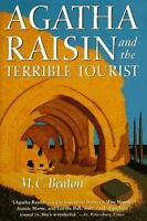 Agatha Raisin and the Terrible Tourist  (ExLib) by M. C. Beaton