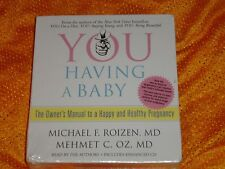 Having a Baby : The Owner's Manual to a Happy and Healthy Pregnancy Audio CD