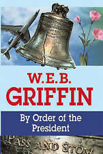 By Order of the President (Presidential Agent 1), Griffin, W. E. B. | Hardcover