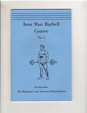 Iron Man Barbell Course #1 Peary Rader bodybuilding booklet 34 pg reprint
