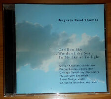 AUGUSTA READ THOMAS CARILLON SKY, ..WORDS OF THE SEA.., IN MY SKY AT TWILIGHT CD