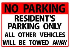 RESIDENTS PARKING ONLY... SIGN FOR HOME OR BUSINESS 300mm x 200mm