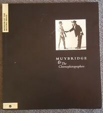 MUYBRIDGE & The Chronophotographers