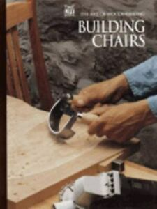 Building Chairs by Time-Life Books Editors