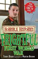 Frightful First World War (Horrible Histories TV Tie-in), Deary, Terry, Very Goo