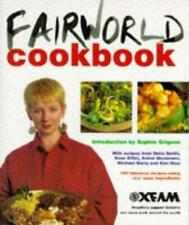 Oxfam Fairworld Cookbook, Oxfam, Sophie Grigson (introduction), Used; Very Good
