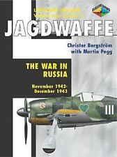 Jagdwaffe Volume Four, Section 3: War in Russia November 1942-December 1943 (L..