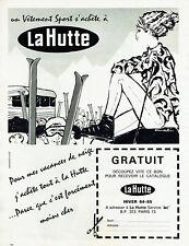 Publicité Advertising 097  1964  vetements ski La Hutte catalogue par Candelas