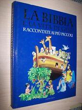 LA BIBBIA E LA VITA DI GESU'RACCONTATE AI PIU'PICCOLI-BIBLIOTECA REPUBBLICA 2005