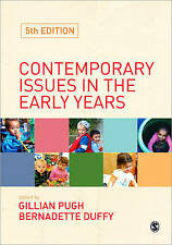 Contemporary Issues in the Early Years by SAGE Publications Ltd (Paperback,...