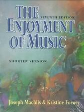The Enjoyment of Music Joseph Machlis, Kristine Forney Paperback