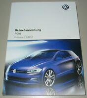 Betriebsanleitung VW Polo VI Typ AW Bedienungsanleitung Bordbuch Stand 11/2017!