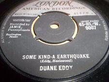 """DUANE EDDY """" SOME KIND A EARTHQUAKE """" 7"""" SINGLE VG LONDON 1959"""