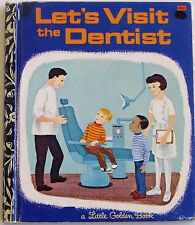 """Little Golden Book """"LET'S VISIT THE DENTIST"""", Patricia M. Scarry, Edition A"""