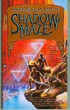 Mark & Julia Smith: Shadow Maze (TB, fantasy,USA)