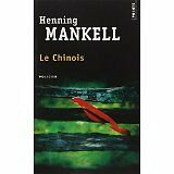 Henning Mankell - Le Chinois - 2013 - Broché