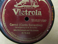 John McCormack & Fritz Kreisler - Carme - Victrola 78 RPM - Single Sided