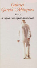 GABRIEL GARCIA MARQUEZ - RZECZ O MYCH SMUTNYCH DZIWKACH - BOOK 2005