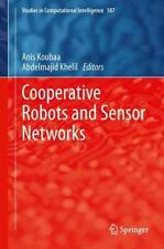 Cooperative Robots and Sensor Networks 9783642393006 by Abdelmajid Khelil, NEW