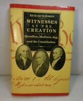 1st Edition 1st Printing Witnesses at the Creation : Hamilton, Madison