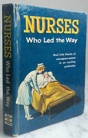 1961 NURSES WHO LED THE WAY BY ADELE CATEAU DE LEEUW WHITMAN USA BE IN12