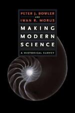 Making Modern Science: A Historical Survey-ExLibrary