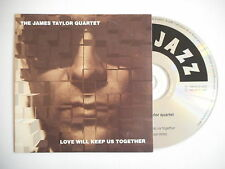 THE JAMES TAYLOR QUARTET : LOVE WILL KEEP US TEGETHER [CD SINGLE] ~ PORT GRATUIT