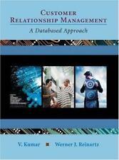 Customer Relationship Management : A Databased Approach by Werner Reinartz, V. …