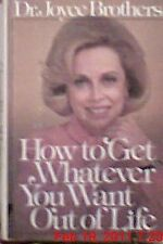 How to get whatever you want out of life