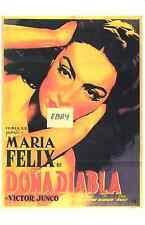 MARIA  FELIX  POSTER-  DONA  DIABLA  (LADY DEVIL) - UNIQUE AT EBAY -ONLY  $6.99