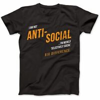 I'm Not Anti-Social T-Shirt 100% Premium Cotton Moody Teenager Gift Present