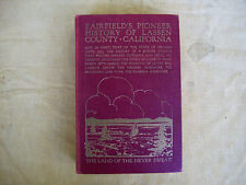 Fairfield's Pioneer History of Lassen County, California to 1870, 1916