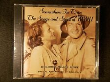 Somewhere In Time: The Songs and Spirit of WWII by Dolores Reade Hope (CD, 1995)