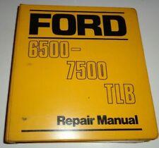 Ford 6500 7500 Tractor Loader Backhoe Service Shop Repair Manual Original!